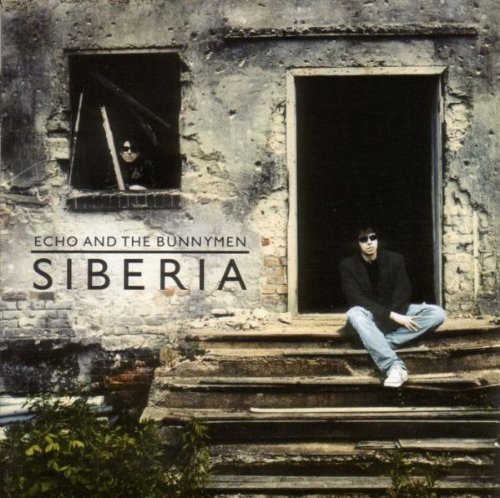 Echo & the Bunnymen - siberia - Zortam Music
