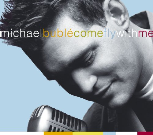 Michael Buble - Come Fly With Me (CD & DVD) - Zortam Music