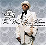 album art to The Way You Move (feat. Sleepy Brown)