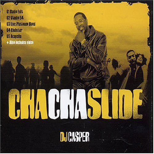 DJ Casper - Cha Cha Slide Lyrics - Zortam Music