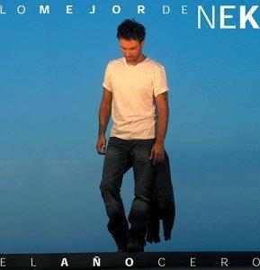 Nek - Ano Cero: Lo Mejor De Nek - Zortam Music
