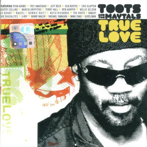 Toots And The Maytals - True Love - Zortam Music