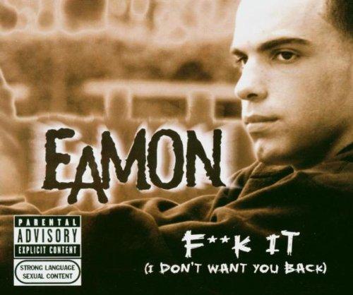 Eamon - Fuck It (I Don