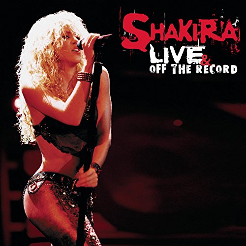 Shakira - Live & Off the Record (CD & DVD) - Zortam Music