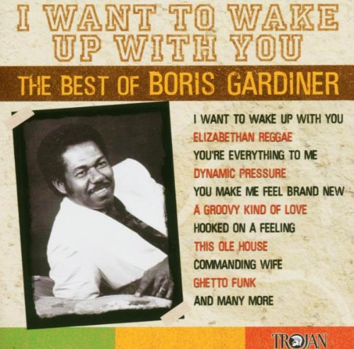 Boris Gardiner - I Want to Wake Up With You-Bes - Zortam Music