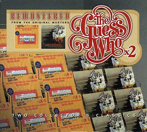 The Guess Who x2: Artificial Paradise / Wheatfield Soul