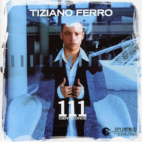 Tiziano Ferro - Ciento Once - Zortam Music