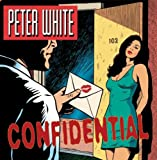 PETER WHITE Confidential album cover