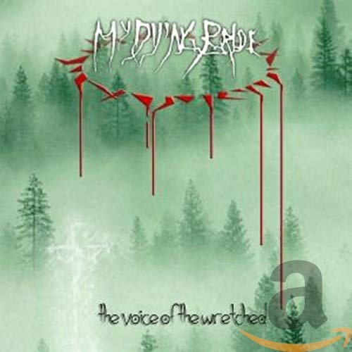 My Dying Bride - The Voice Of The Wretched - Zortam Music