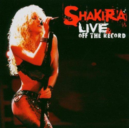 Shakira - Live And Off The Record (CD + DVD) - Lyrics2You