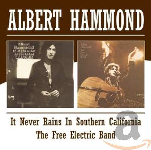 ALBERT HAMMOND - It Never Rains in Southern California/Free Electric Band - Zortam Music