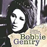 album art to Chickasaw County Child: The Artistry of Bobbie Gentry