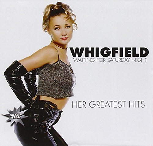 Whigfield - Waiting for Saturday-Her Gre - Zortam Music