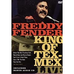 Freddy Fender: The King of Tex-Mex Live