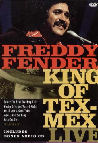 Freddy Fender: The King of Tex-Mex Live