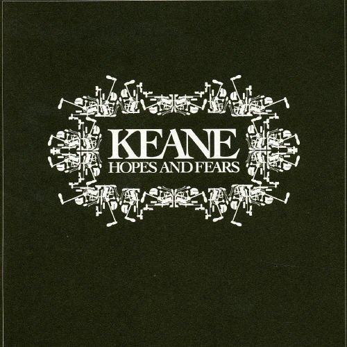 Keane - Hopes & Fears - Zortam Music