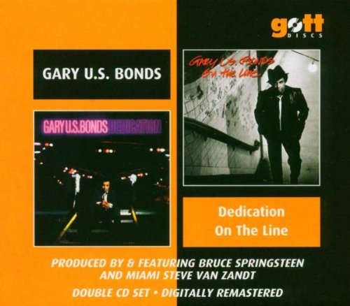 Gary U.S. Bonds - Dedication/On the Line - Zortam Music