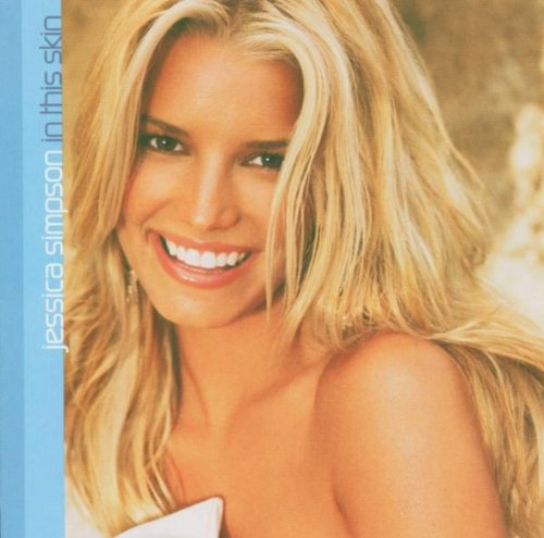 Jessica Simpson - In This Skin (Standard Package - Zortam Music
