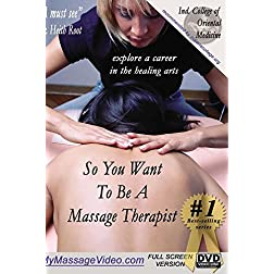 So You Want To Be A Massage Therapist? Secrets of Professional Massage Therapy