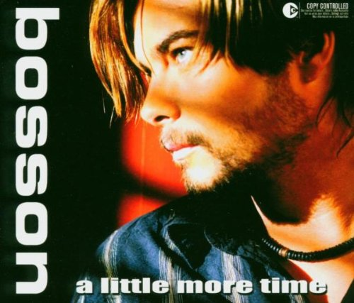 Bosson - A Little More Time - Zortam Music