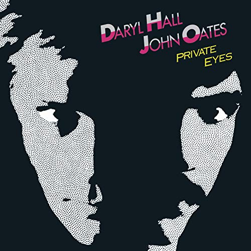 Hall & Oates - Private Eyes (Remastered) - Zortam Music