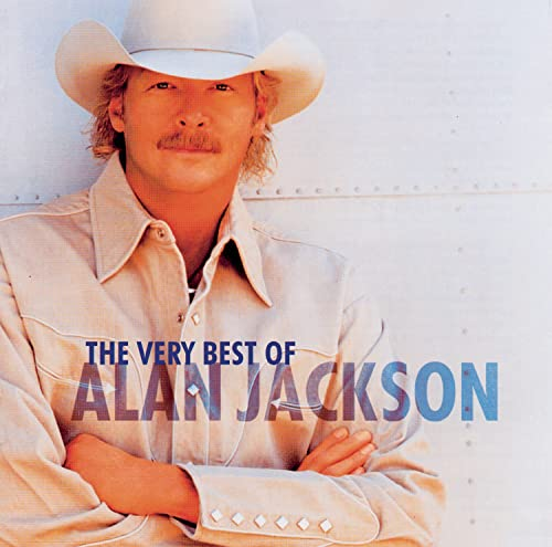 Alan Jackson - The Very Best of Alan Jackson - Zortam Music