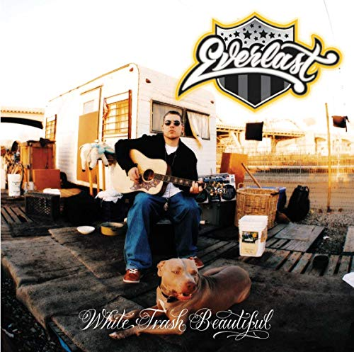 Everlast - White Trash Beautiful - Zortam Music
