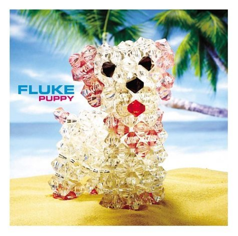 Fluke - Puppy - Zortam Music