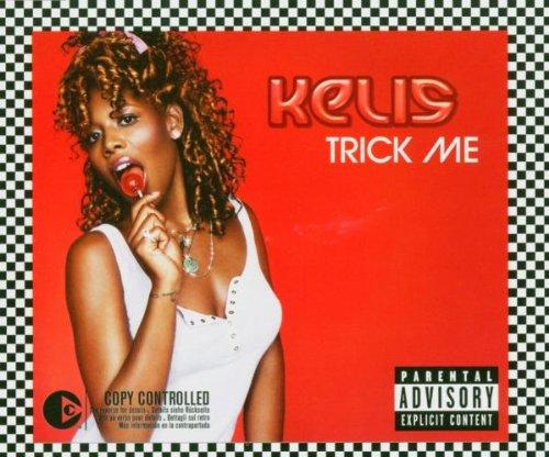 Kelis - Trick Me - Zortam Music