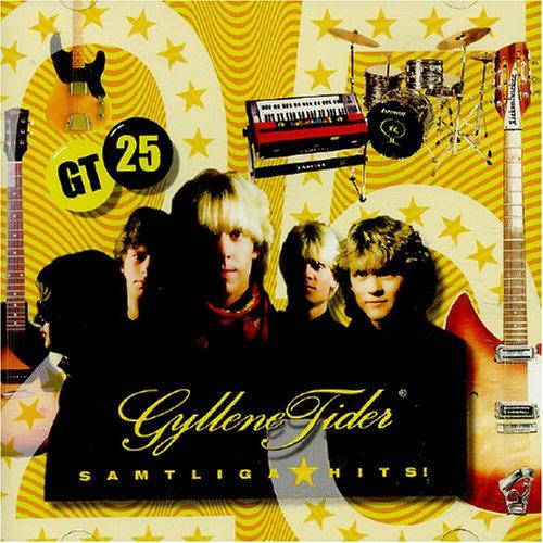 Gyllene tider - Gt 25: Alla Hits - Zortam Music