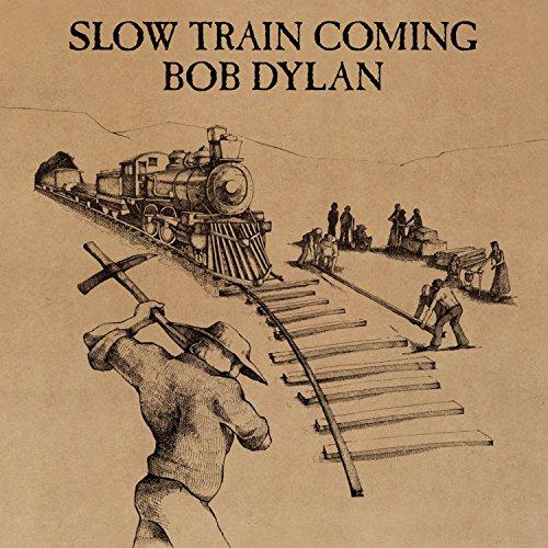 Bob Dylan - Slow Train Coming-remastered - Zortam Music