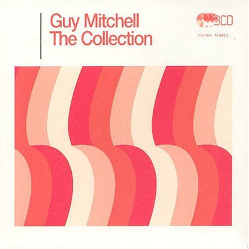 Guy Mitchell - The Guy Mitchell Collection - Zortam Music
