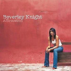 Beverley Knight - Affirmation - Zortam Music
