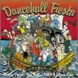 DANCEHALL FIESTA~レゲエ祭のテーマ~(CCCD)