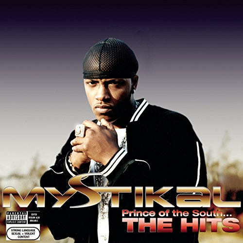 Mystikal - Prince Of The South(The Hits) - Zortam Music