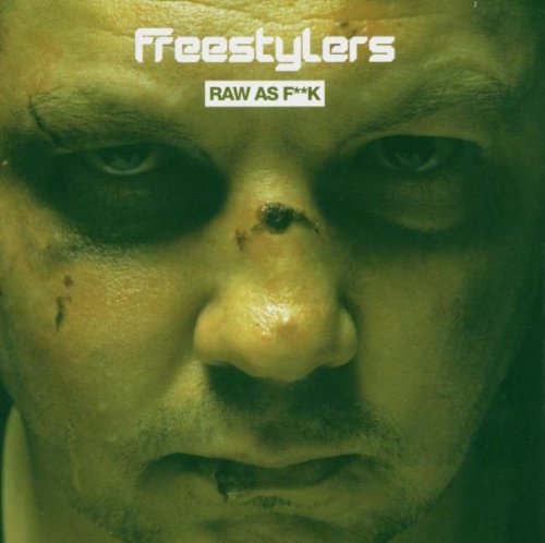 Freestylers - Raw as F__k - Zortam Music