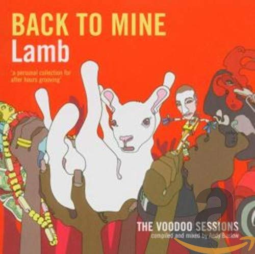 Back to Mine: Lamb (The Voodoo Sessions)