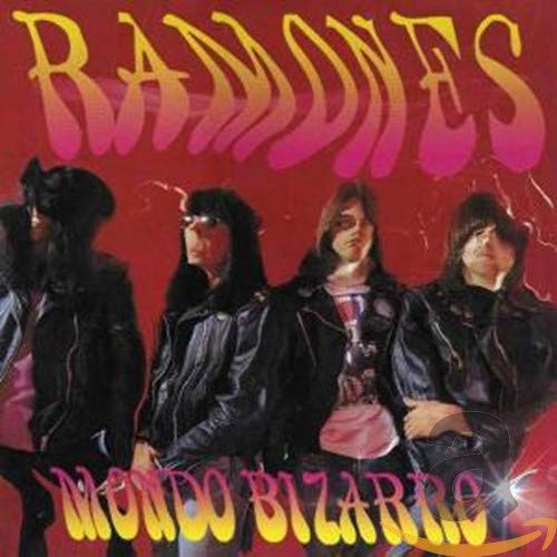 The Ramones - Mondo Bizarro - Zortam Music