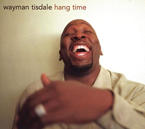 Wayman Tisdale - Hang Time - Zortam Music