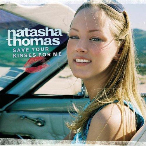 Natasha Thomas - Save Your Kisses - Zortam Music