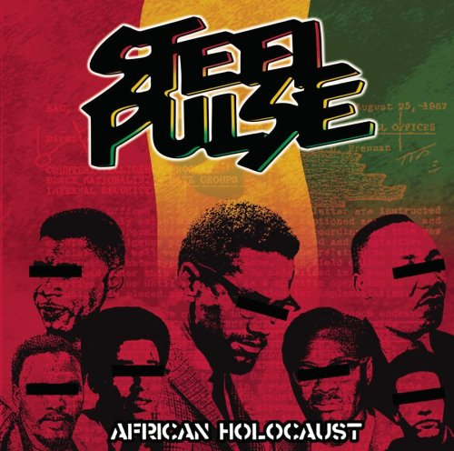Steel Pulse - African Holocaust (Unreleased Edition) - Zortam Music