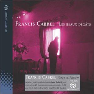 Francis Cabrel - Les beaux dégâts - Zortam Music