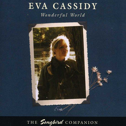 Eva Cassidy - Wonderful World - Zortam Music