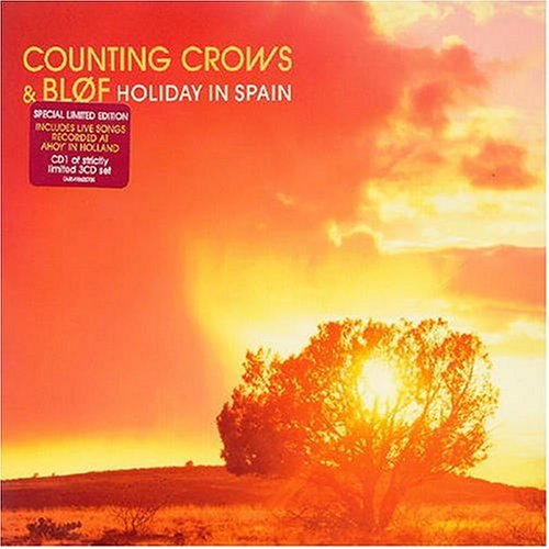 Blof & Counting Crows - Holiday in Spain - Zortam Music