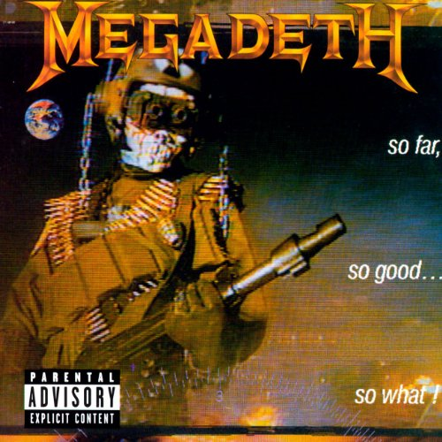 Megadeth - So Far, So Good & So What - Zortam Music