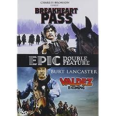 Breakheart Pass & Valdez Is Coming