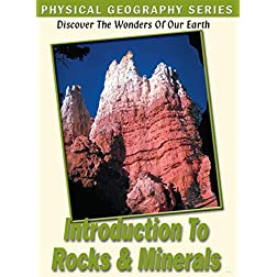 Physical Geography: Introduction to Rocks & Minera