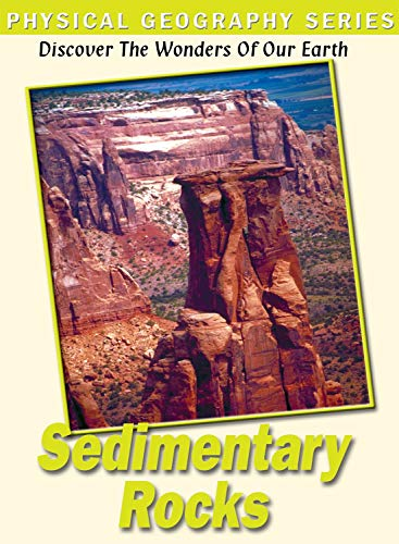 Phys Geography: Sedimentary Rocks & Their Info