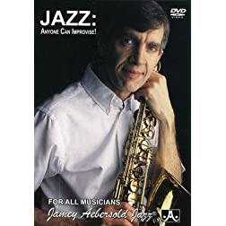 Jamey Aebersold: Jazz - Anyone Can Improvise