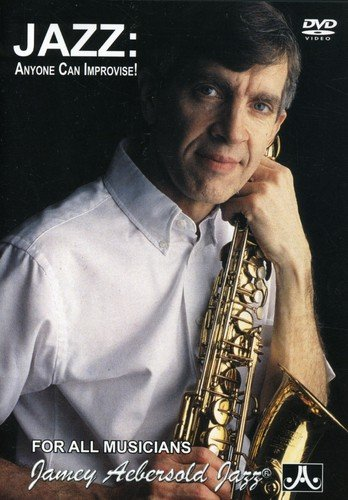 Jamey Aebersold: Jazz - Anyone Can Improvise